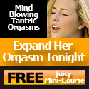 Mind Blowing Tantric Orgasms – ExpandHerOrgasmTonight.com